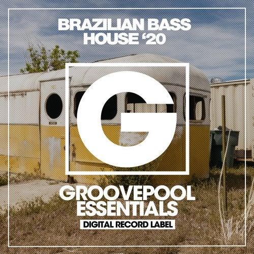 Brazilian Bass House '20