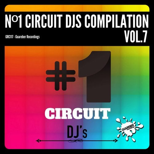 Nº1 Circuit Djs Compilation, Vol. 7