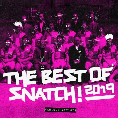The Best Of Snatch! 2019
