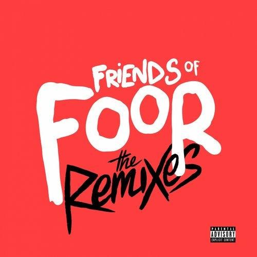 Friends of FooR (The Remixes)