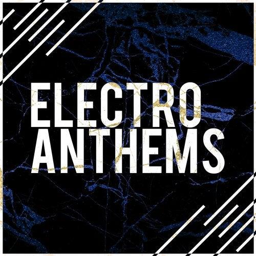 Electro Anthems