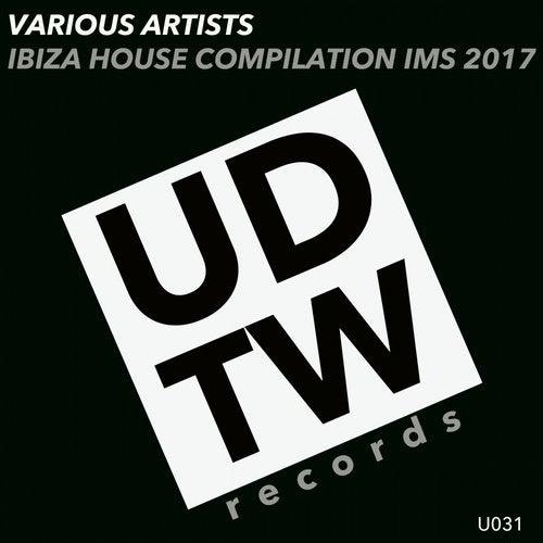 Ibiza House Compilation IMS 2017