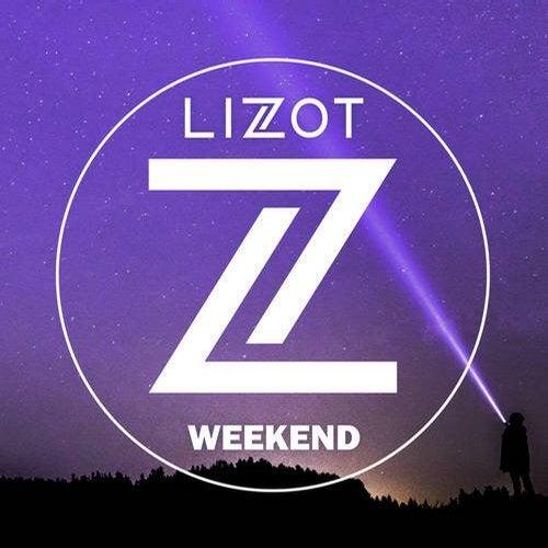 Lizot - Weekend (Original Mix) [2020]