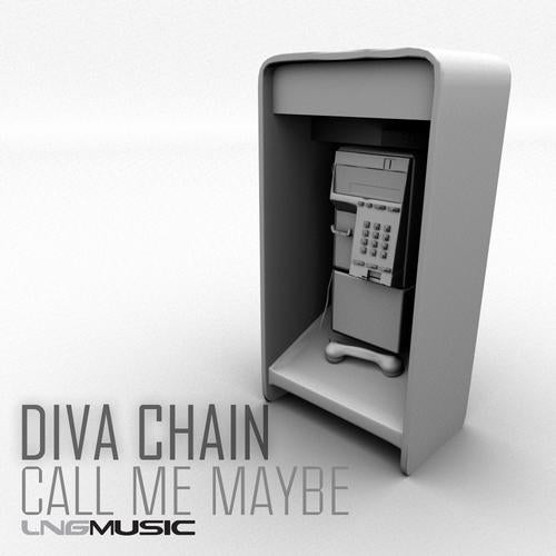 Diva Chain - Call Me Maybe