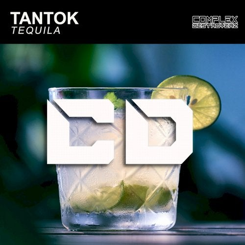 Tequila from Complex Destroyerz on Beatport Image