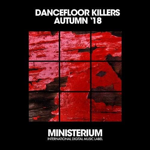 Dancefloor Killers (Autumn '18)