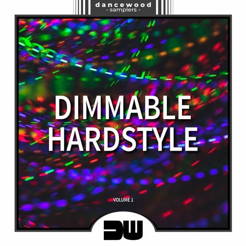 Dimmable Hardstyle, Vol. 1