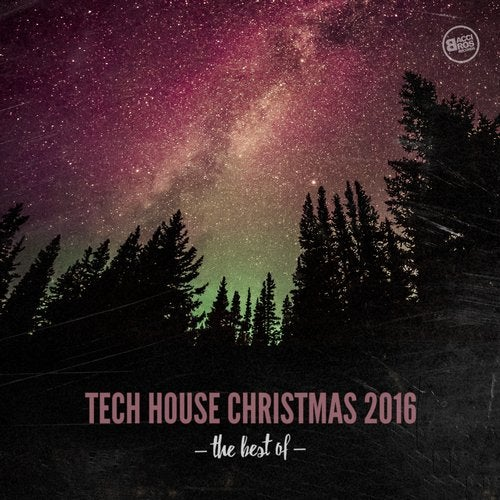 Tech House Christmas 2016 - The Best Of