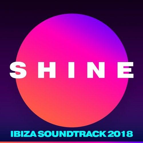 SHINE Ibiza Soundtrack 2018