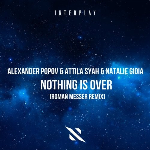Nothing Is Over (Roman Messer Extended Remix) Image