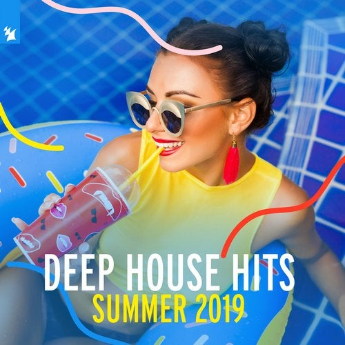 Deep House Hits: Summer 2019 - Armada Music - Extended Versions