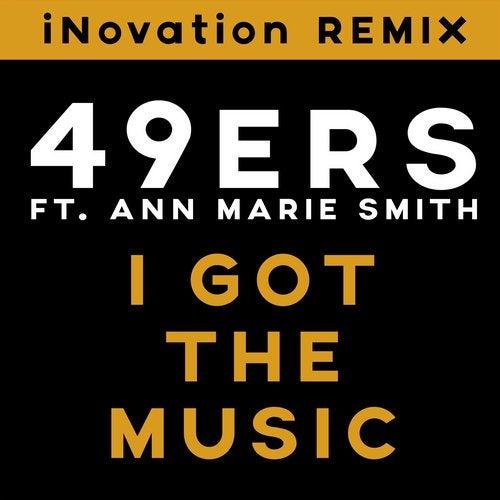 I Got The Music (iNovation Remix)