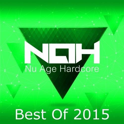 Nu Age Hardcore: Best Of 2015