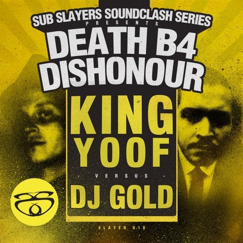Slayer Soundclash: Death B4 Dishonor
