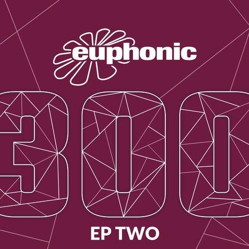 Euphonic 300 - EP Two