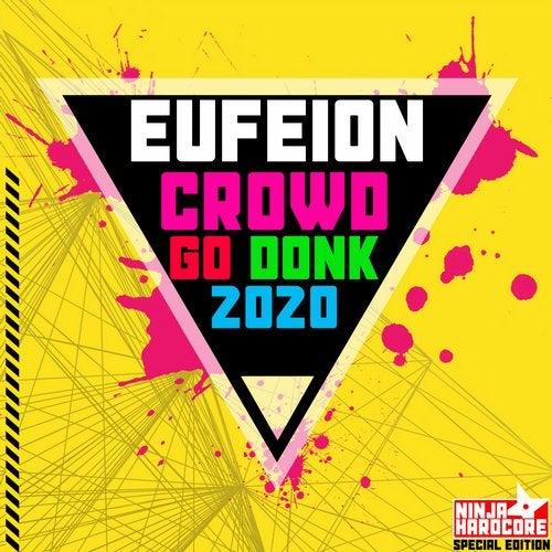 Crowd Go Donk 2020