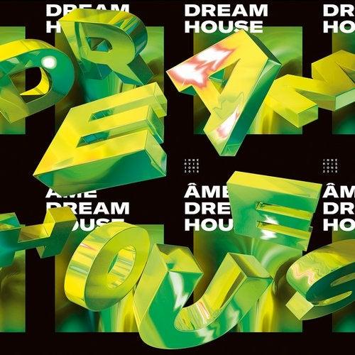 Dream House Remixes Part II
