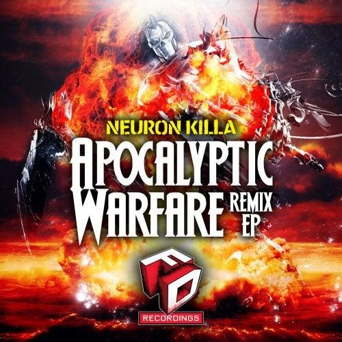 Apocalyptic Warfare (Currier & CBRN Remix) by NeuroN KiLLa on Beatport