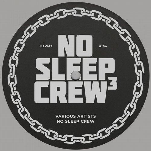 No Sleep Crew 3