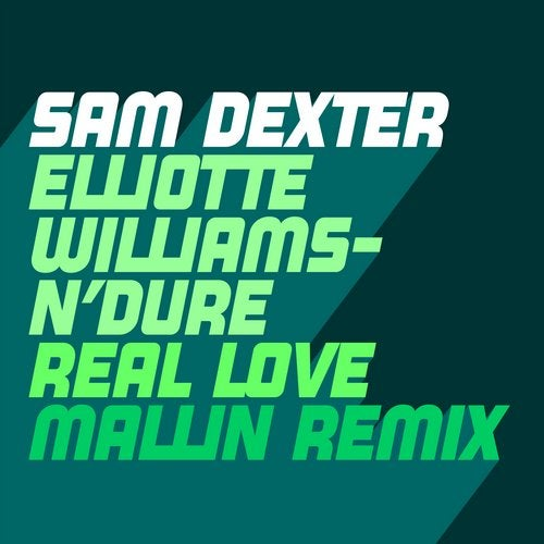 Real Love feat. Elliotte Williams-N'Dure