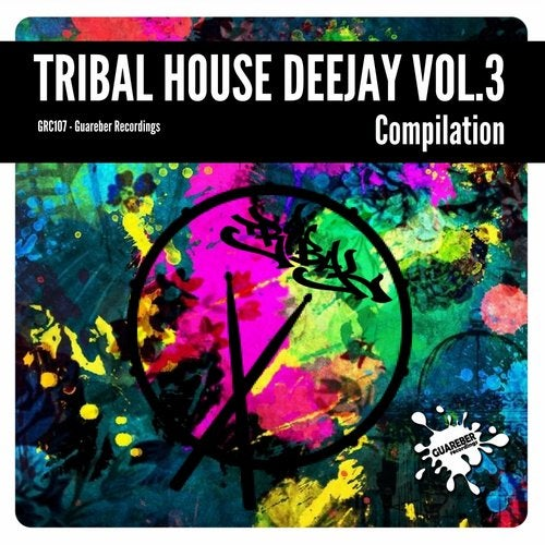 Tribal House Deejay Compilation, Vol. 3