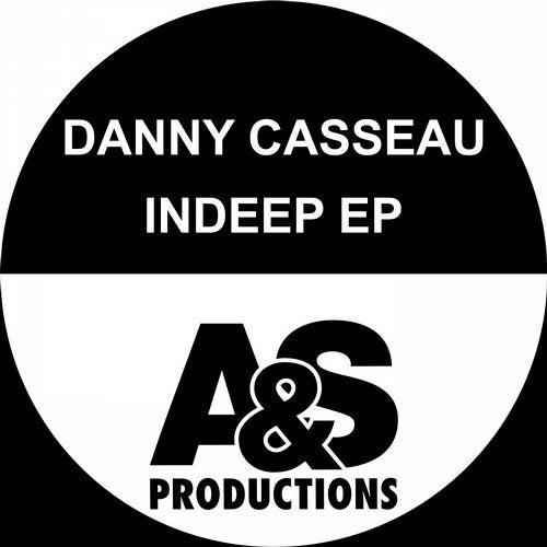 Danny Casseau – Indeep EP
