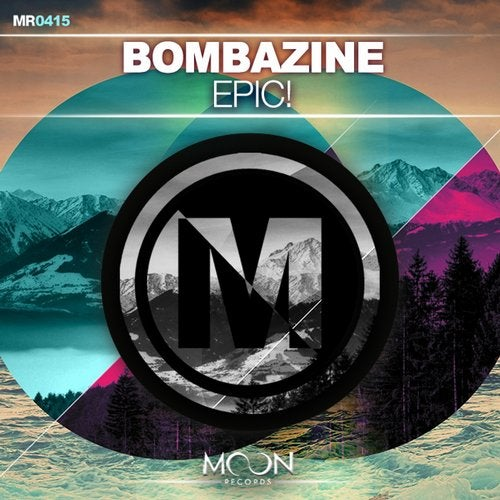 BOMBAZINE - Epic! (Original Mix)