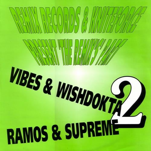 Remix Records & Kniteforce Present The Remixes Part 2