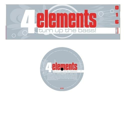 4 Elements - Turn Up The Bass