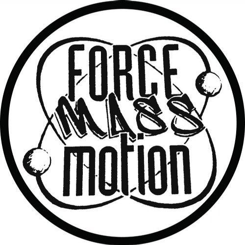 Force Mass Motion EP (Remixes - 2016 Remaster)