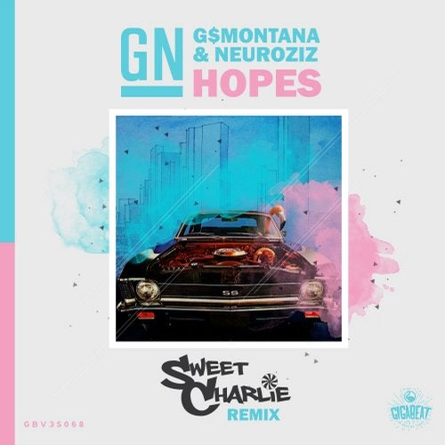 Hopes Sweet Charlie Remix