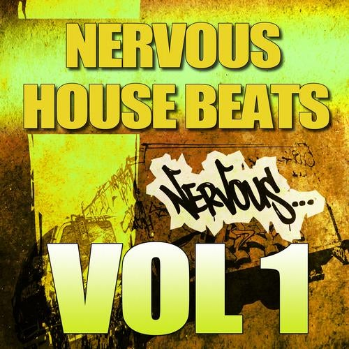 Nervous House Beats Vol. 1