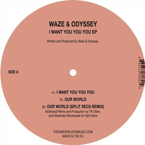 I Want You You You (Original Mix) by Waze & Odyssey on Beatport