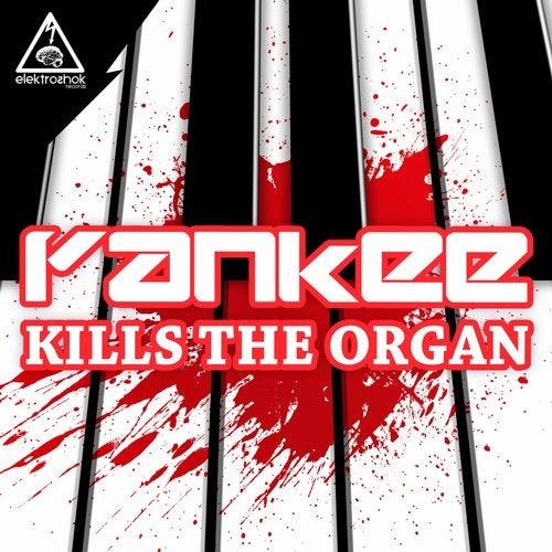 Kills The Organ