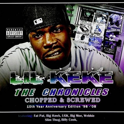 The Chronicles, Vol. 1 (Chopped & Screwed)
