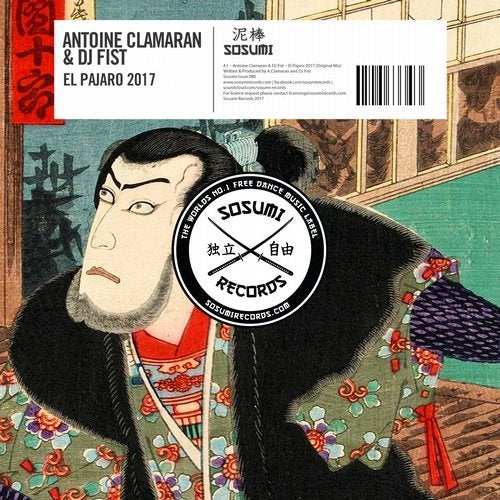 Antoine Clamaran x DJ Fist - El Pajaro