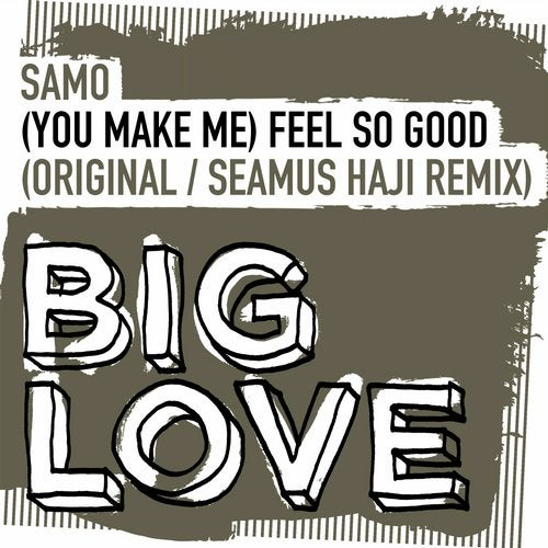 (You Make Me) Feel So Good