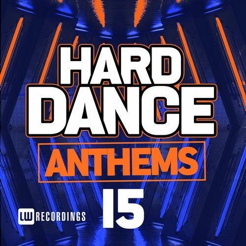 Hard Dance Anthems, Vol. 15