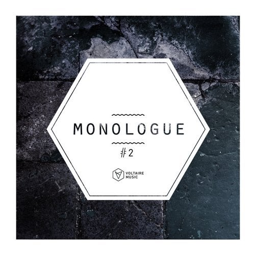 Voltaire Music pres. Monologue #2