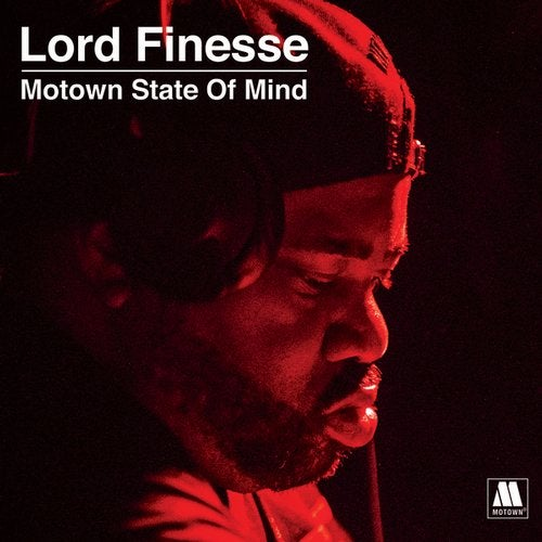Lord Finesse Presents - Motown State Of Mind