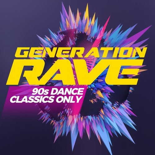 Generation Rave - 90s Dance Classics Only