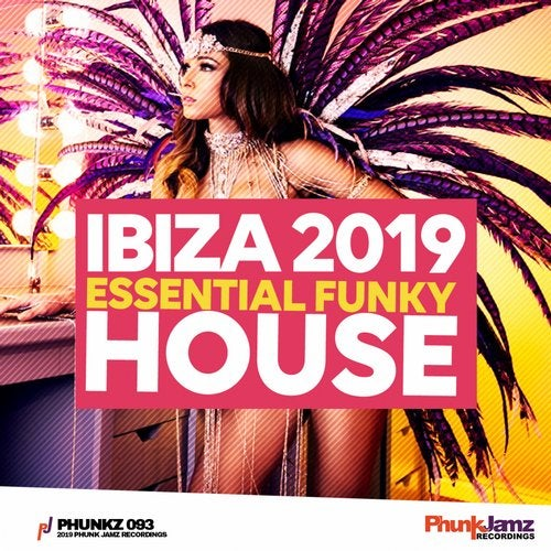 Ibiza 2019 - Essential Funky House