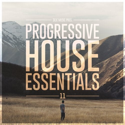 Silk Music Pres. Progressive House Essentials 11