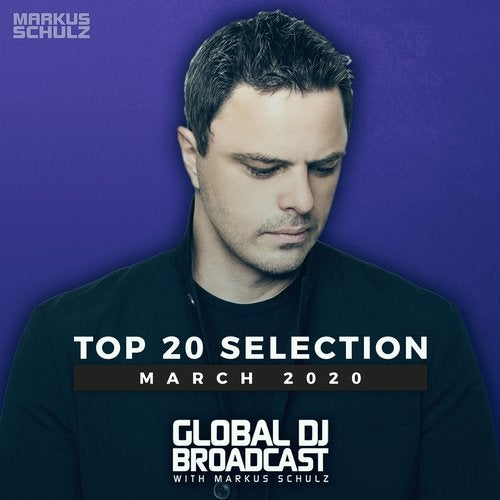 Global DJ Broadcast - Top 20 March 2020