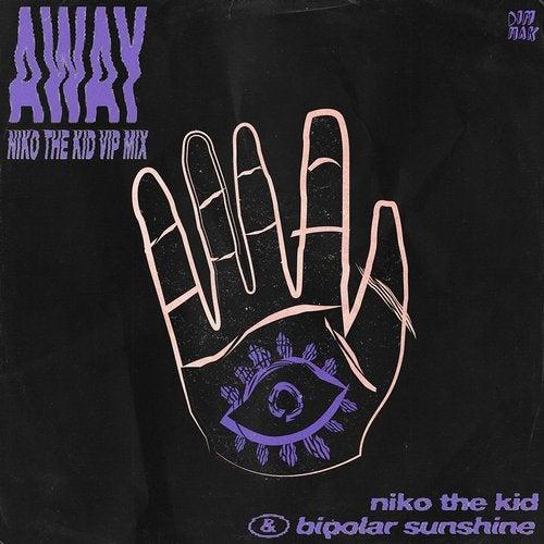 Away (Niko The Kid VIP Mix)