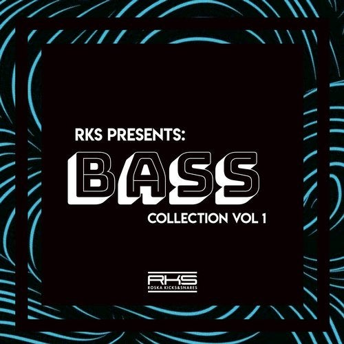 RKS Presents: Bass Collection Vol.1