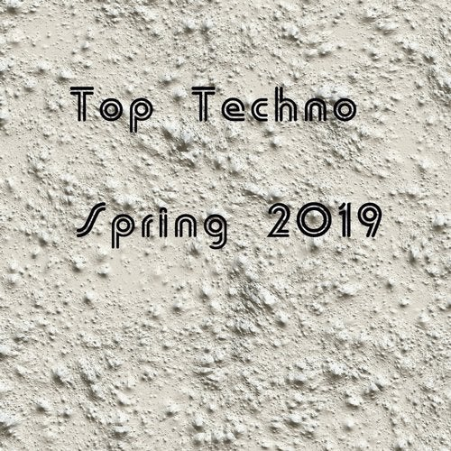 Top Techno Spring 2019 from Online Techno Music on Beatport