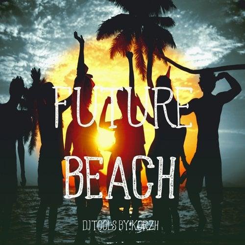 Future Beach (DJ Tools)