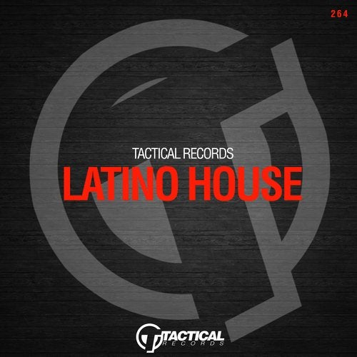 Tactical Latino House