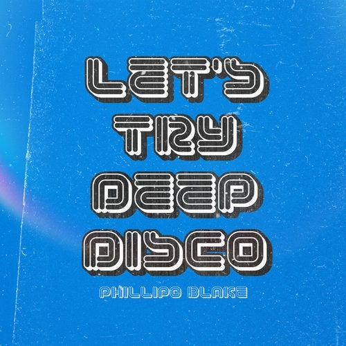 Let's Try Deep Disco